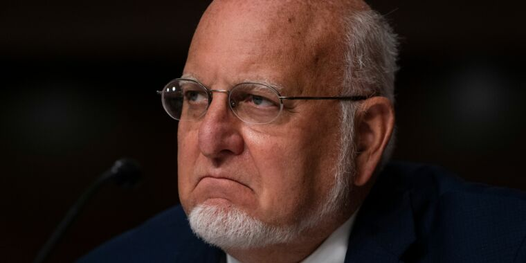 Redfield urged to leave CDC in blaze of glory—or forever be Trump's toady